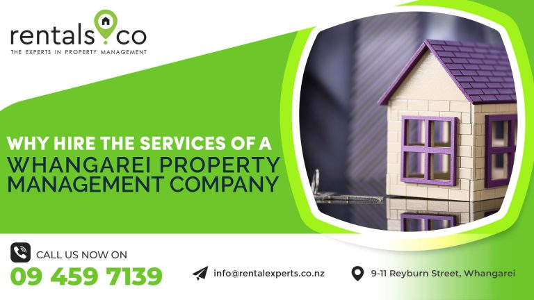 Why Hire the Services of a Whangarei Property Management Company