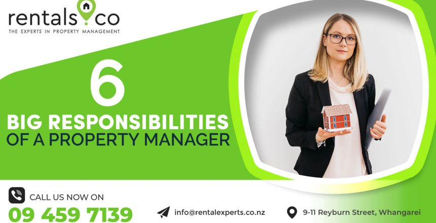 Property Managers Whangarei: 6 Big Responsibilities of a Property Manager