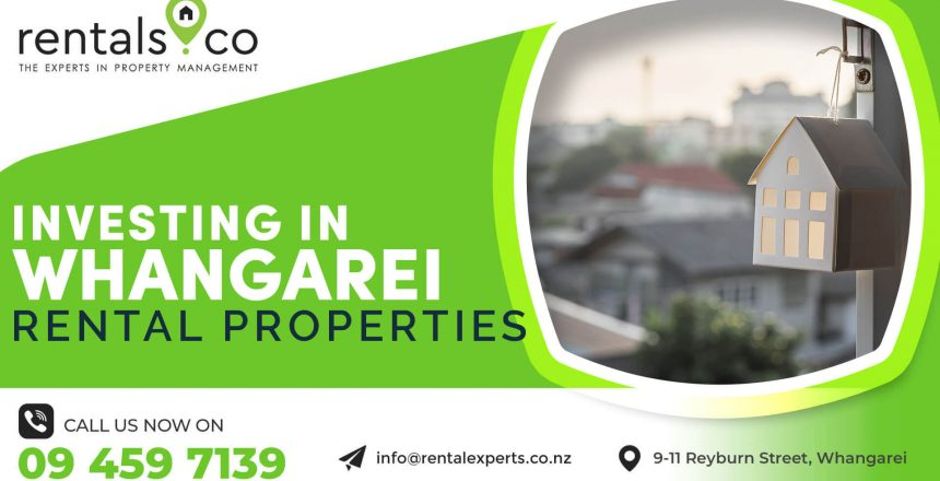 First Rentals Whangarei: Investing in Whangarei Rental Properties