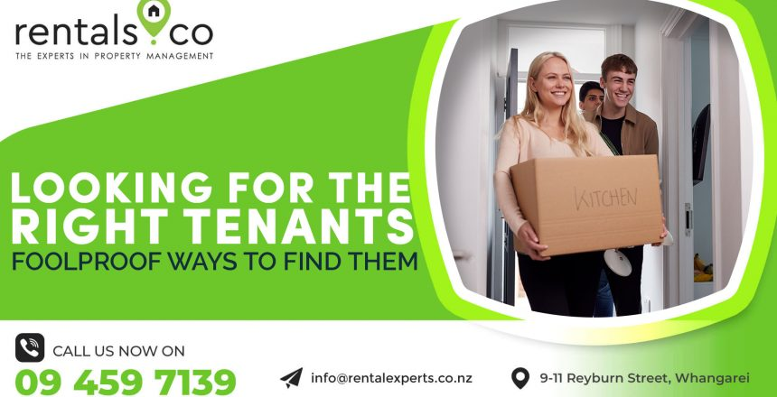 Looking For The Right Tenants? Here Are Foolproof Ways To Find Them